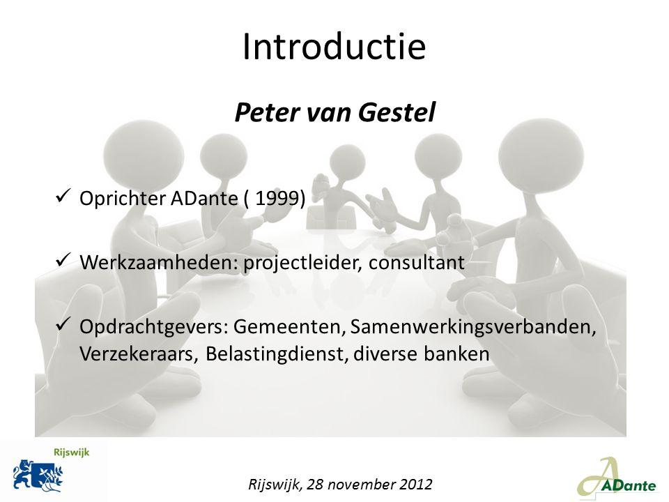 Introductie Peter van Gestel Oprichter ADante ( 1999)