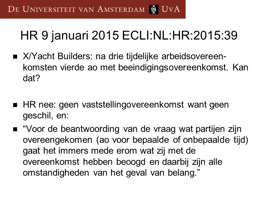 HR 9 januari 2015 ECLI:NL:HR:2015:39
