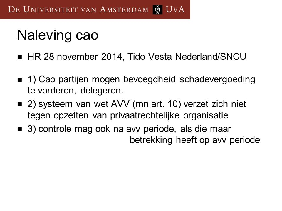 Naleving cao HR 28 november 2014, Tido Vesta Nederland/SNCU