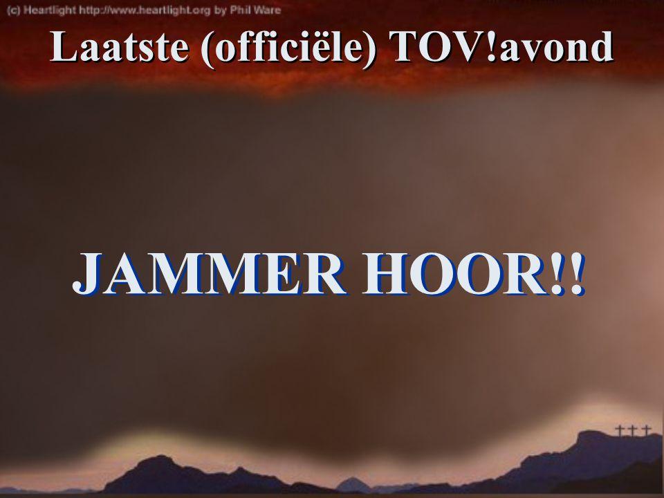 Laatste (officiële) TOV!avond