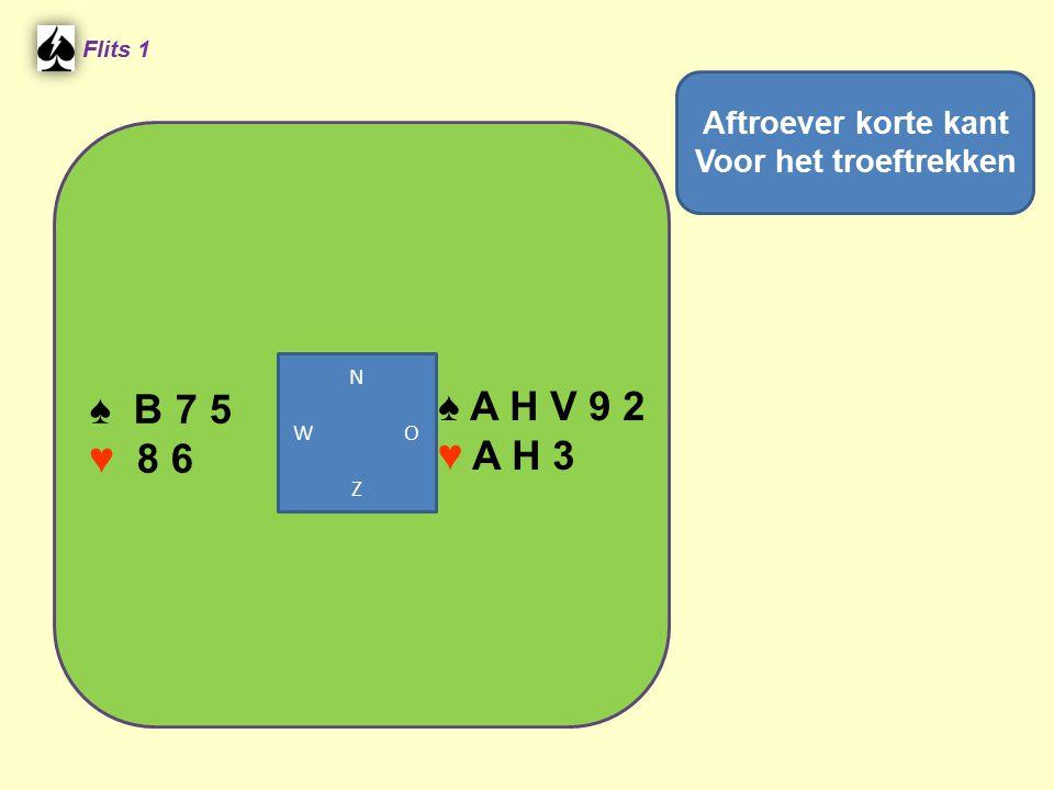 ♠ A H V 9 2 ♠ B 7 5 ♥ A H 3 ♥ 8 6 Aftroever korte kant