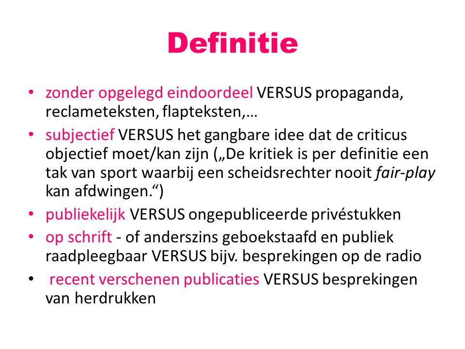 Definitie zonder opgelegd eindoordeel VERSUS propaganda, reclameteksten, flapteksten,…