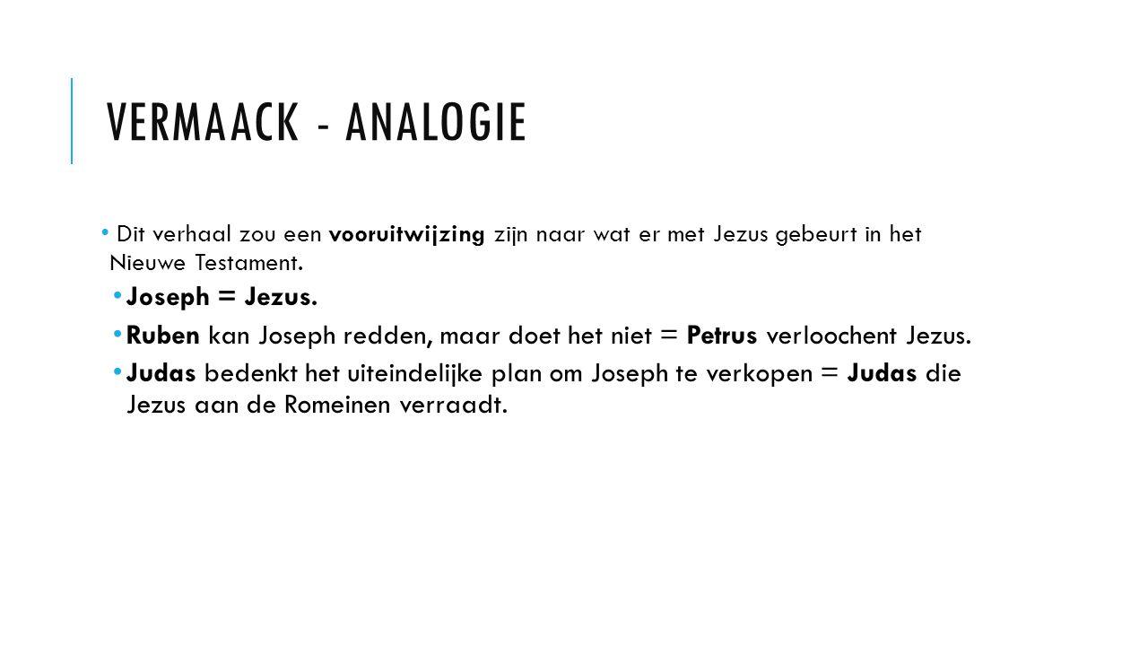Vermaack - analogie Joseph = Jezus.