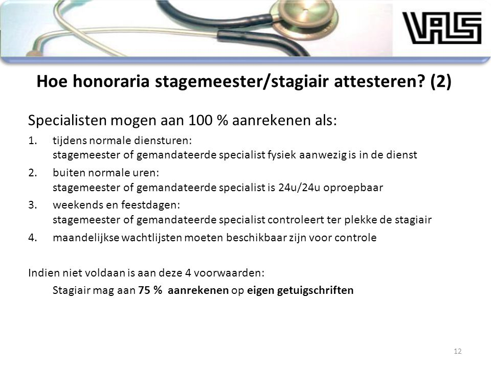 Hoe honoraria stagemeester/stagiair attesteren (2)