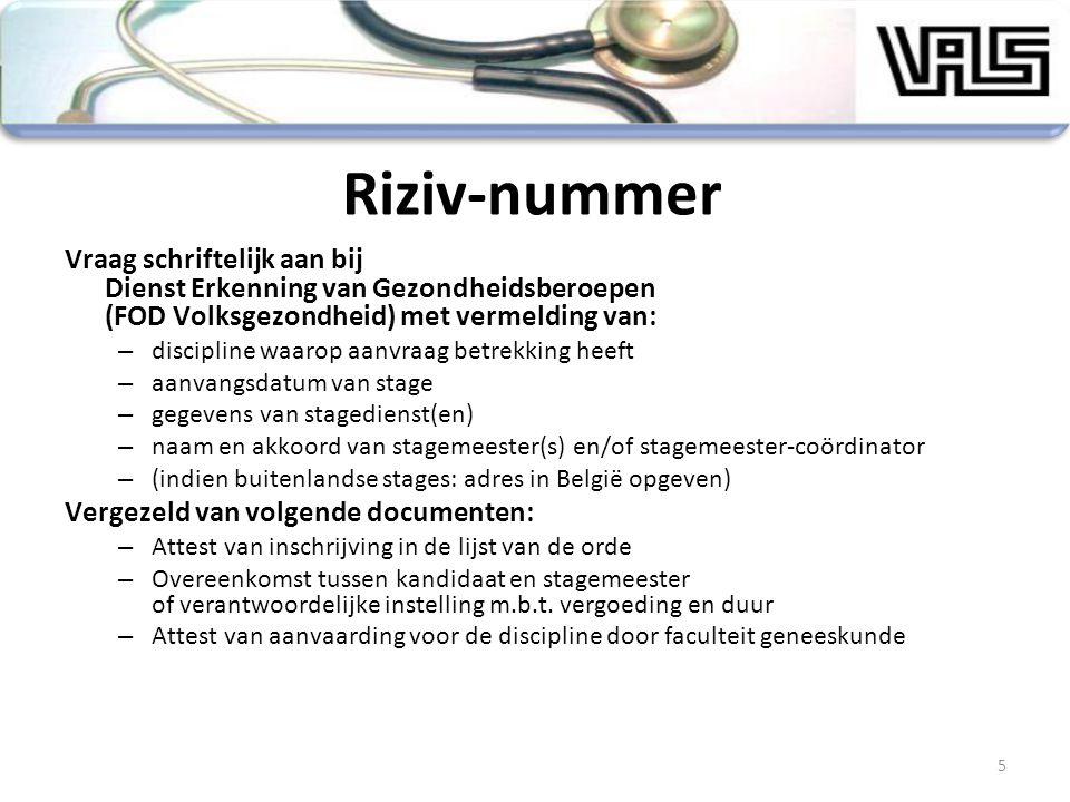 Riziv-nummer Vraag schriftelijk aan bij Dienst Erkenning van Gezondheidsberoepen (FOD Volksgezondheid) met vermelding van:
