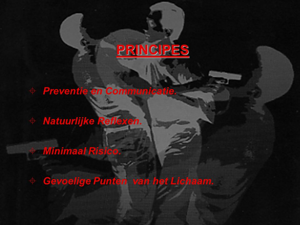 PRINCIPES Preventie en Communicatie. Natuurlijke Reflexen.