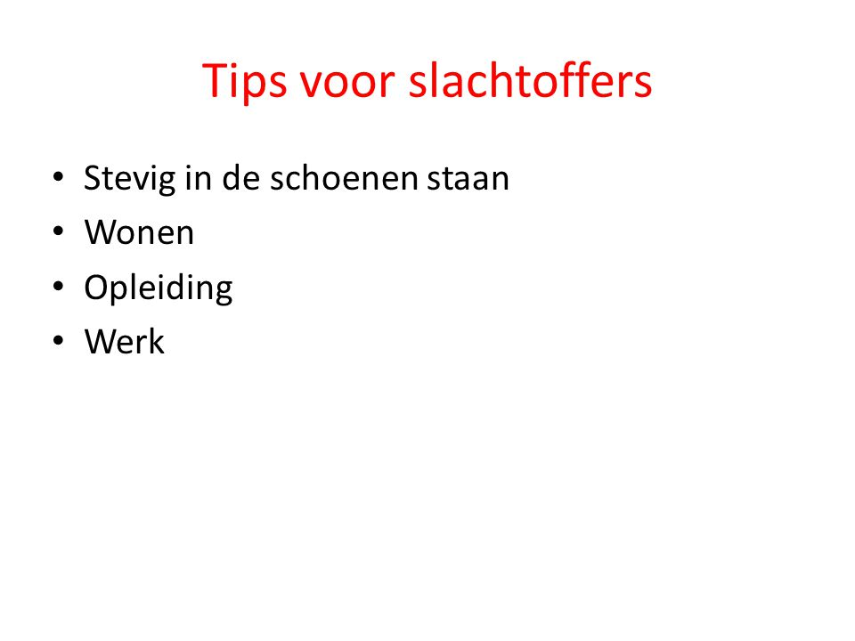 Tips voor slachtoffers