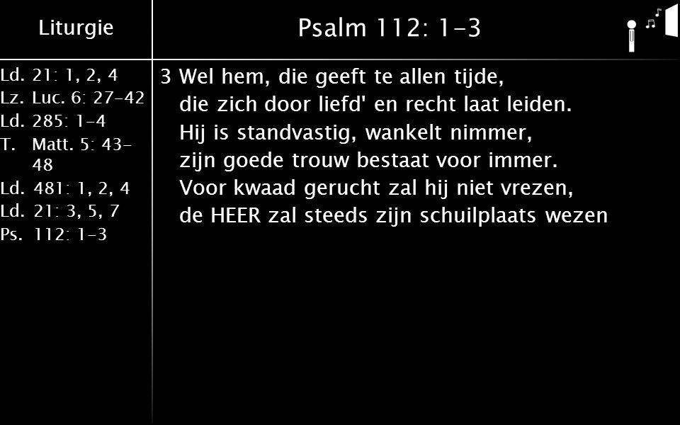 Psalm 112: 1-3