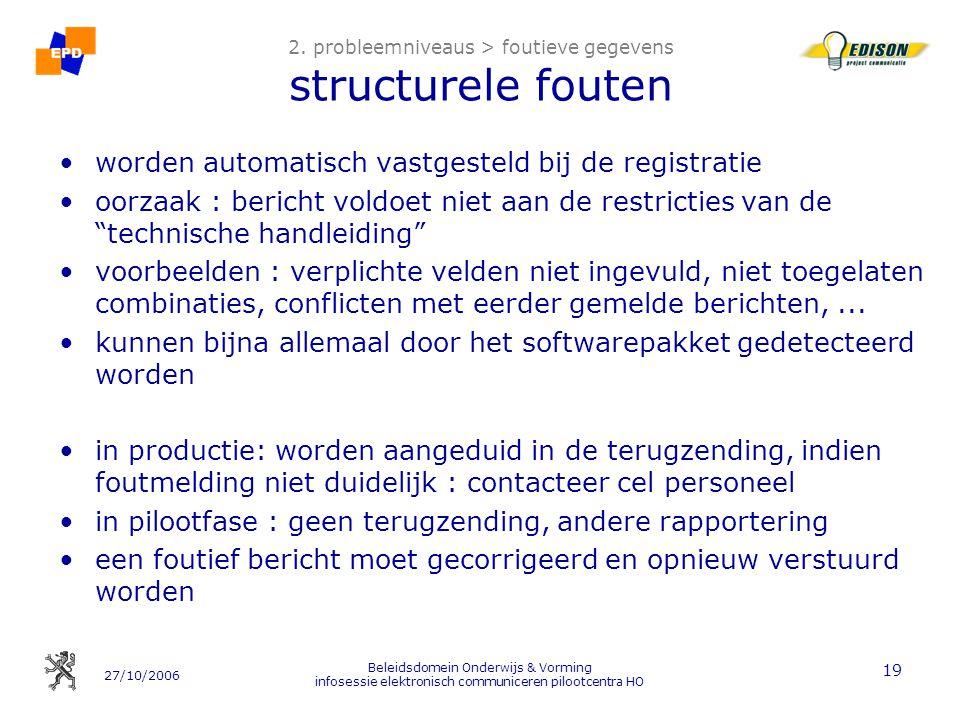2. probleemniveaus > foutieve gegevens structurele fouten