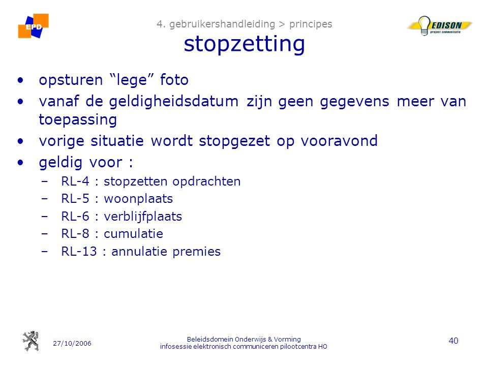 4. gebruikershandleiding > principes stopzetting