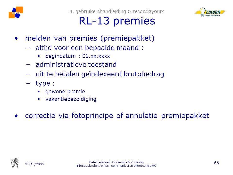 4. gebruikershandleiding > recordlayouts RL-13 premies
