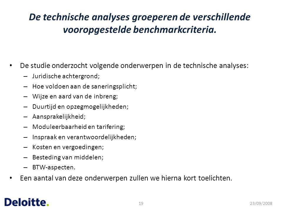 De technische analyses groeperen de verschillende vooropgestelde benchmarkcriteria.