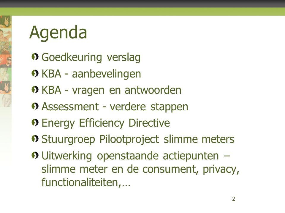 Agenda Goedkeuring verslag KBA - aanbevelingen