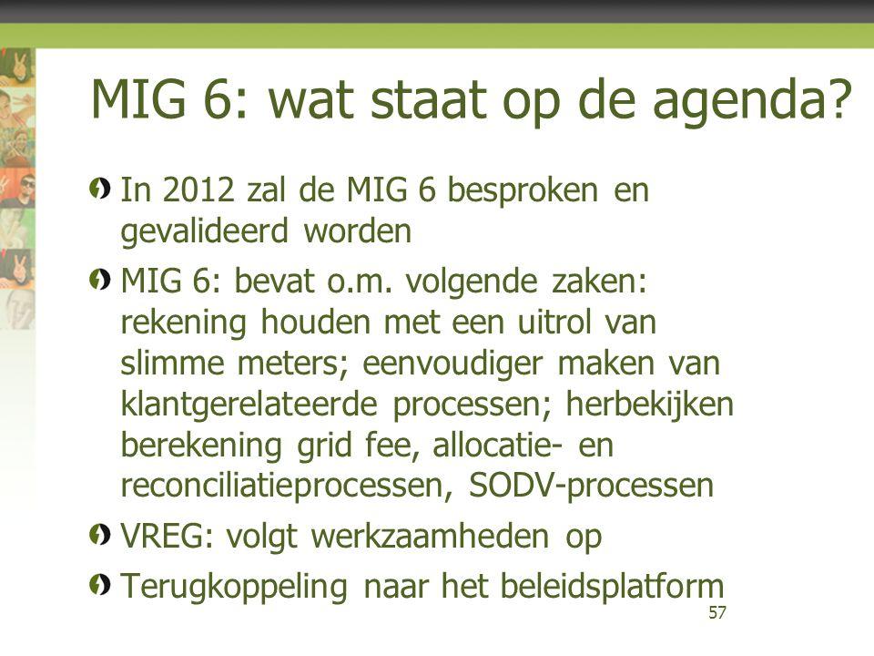 MIG 6: wat staat op de agenda