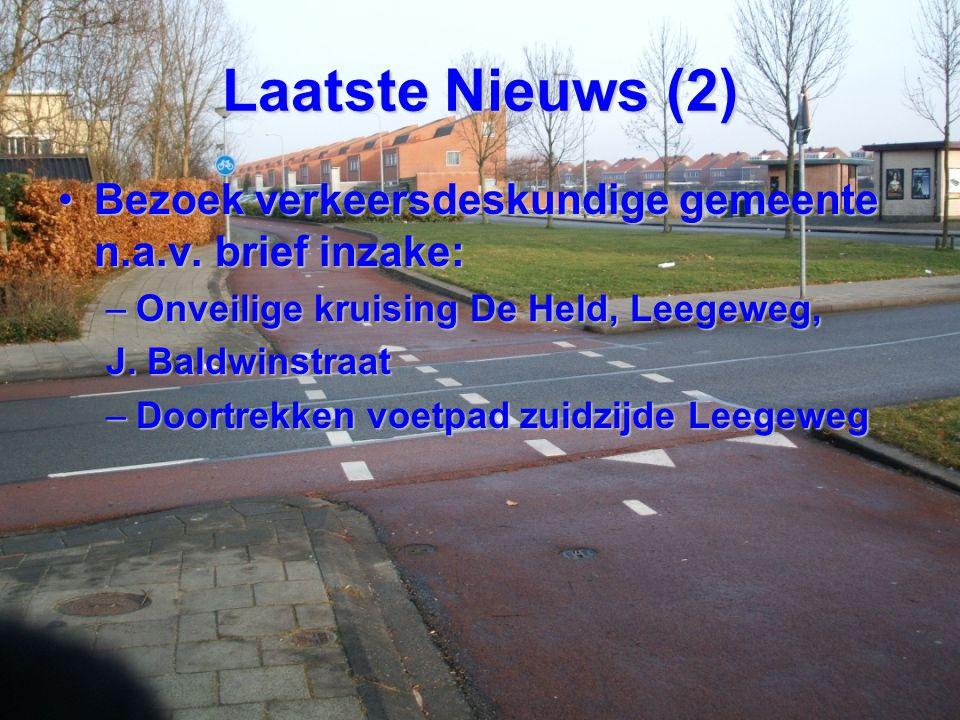 Laatste Nieuws (2) Bezoek verkeersdeskundige gemeente n.a.v. brief inzake: Onveilige kruising De Held, Leegeweg,