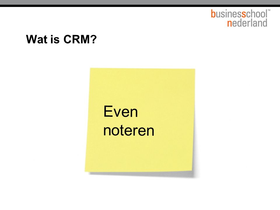 Even noteren Wat is CRM Titel presentatie Gemeente Amsterdam