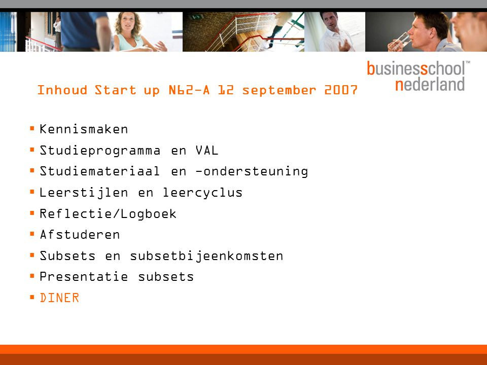 Inhoud Start up N62-A 12 september 2007