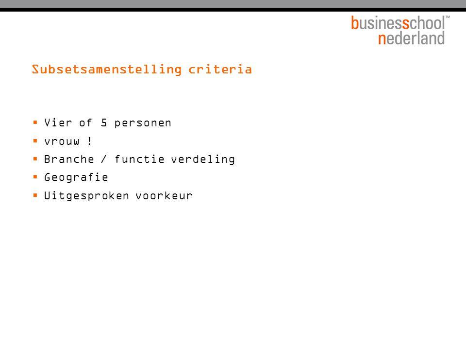 Subsetsamenstelling criteria