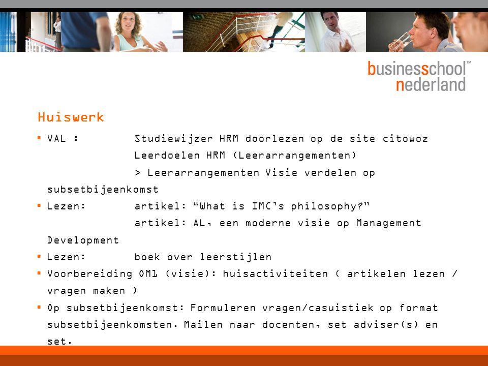 Huiswerk VAL : Studiewijzer HRM doorlezen op de site citowoz