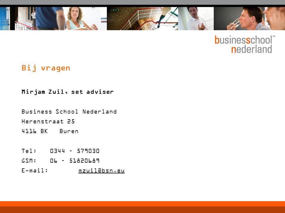 Bij vragen Mirjam Zuil, set adviser Business School Nederland