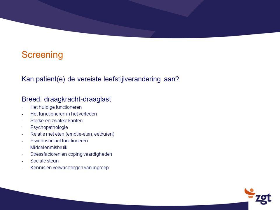 Screening Kan patiënt(e) de vereiste leefstijlverandering aan
