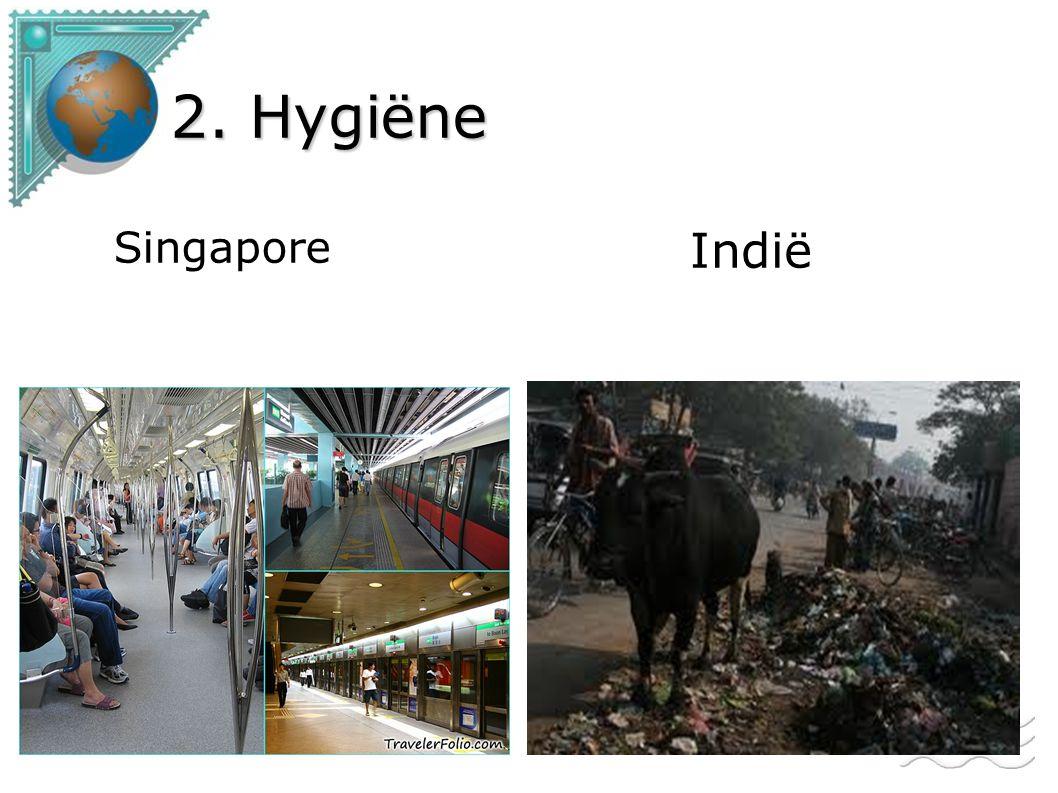 2. Hygiëne Singapore Indië