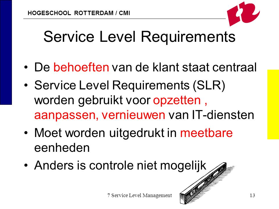 Service Level Requirements