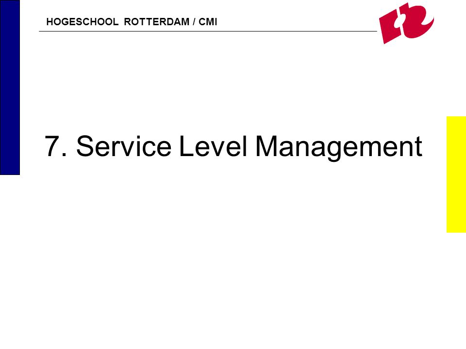 7. Service Level Management