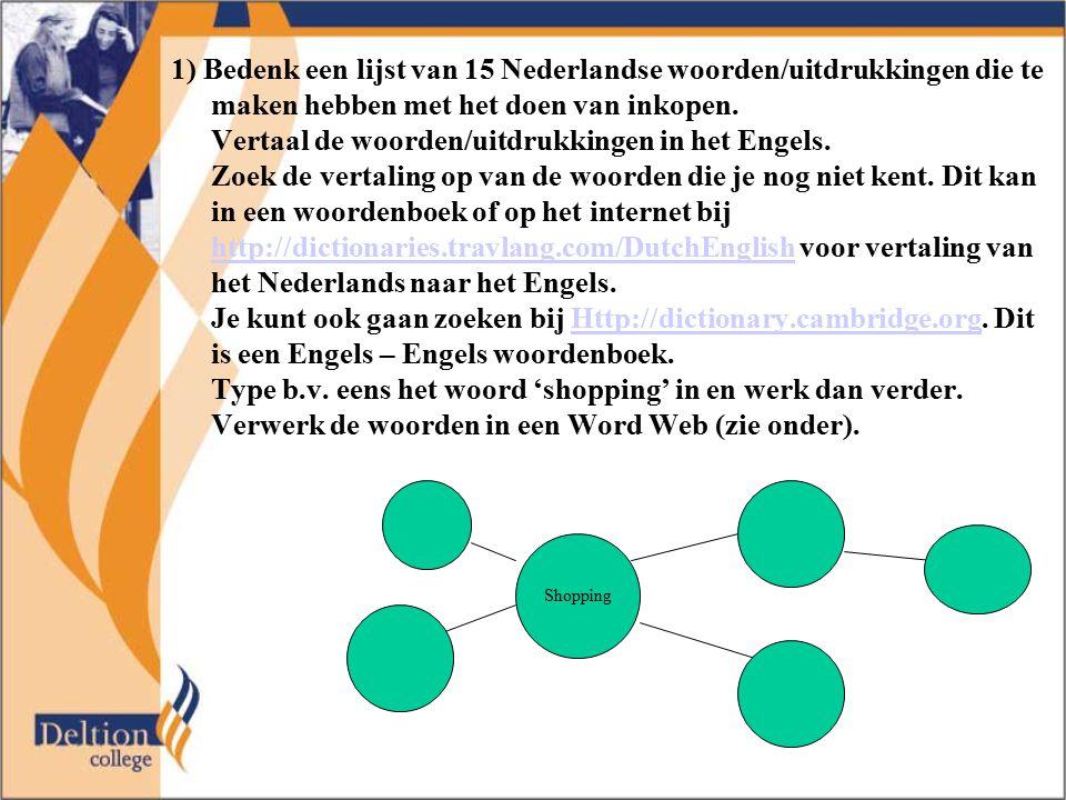 Vertaal de woorden/uitdrukkingen in het Engels.