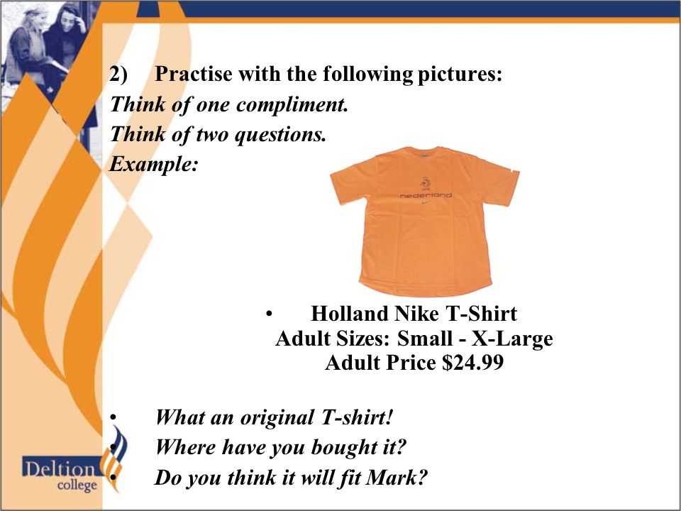 Holland Nike T-Shirt Adult Sizes: Small - X-Large Adult Price $24.99