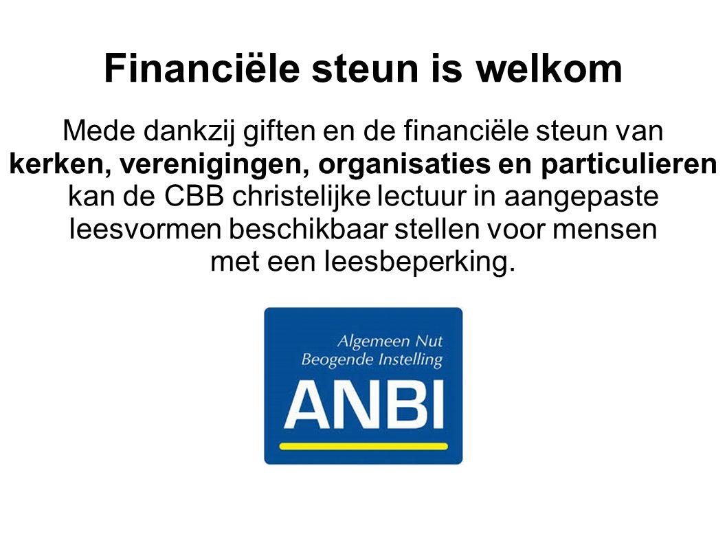 Financiële steun is welkom