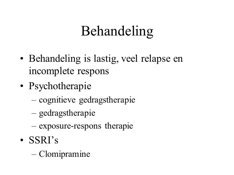 Behandeling Behandeling is lastig, veel relapse en incomplete respons