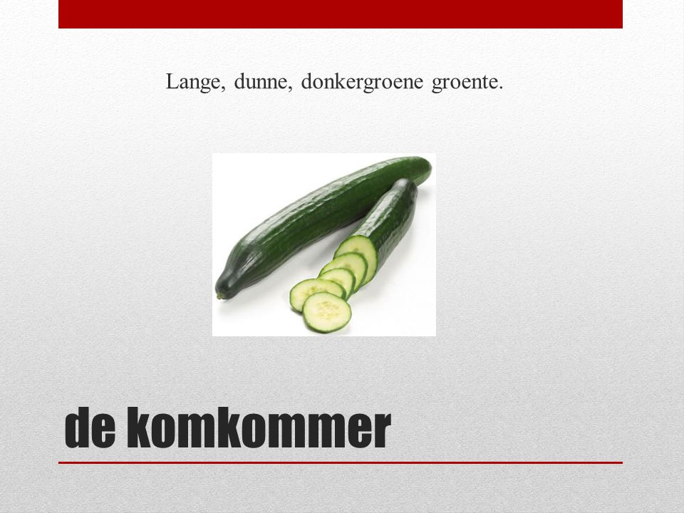 Lange, dunne, donkergroene groente.