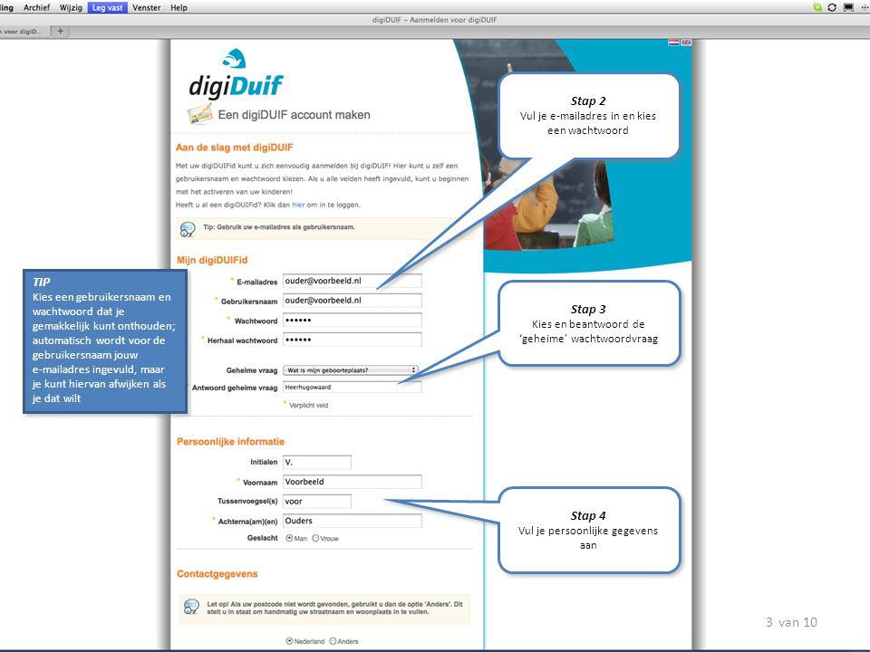 Stap 2 Vul je e-mailadres in en kies een wachtwoord. TIP.