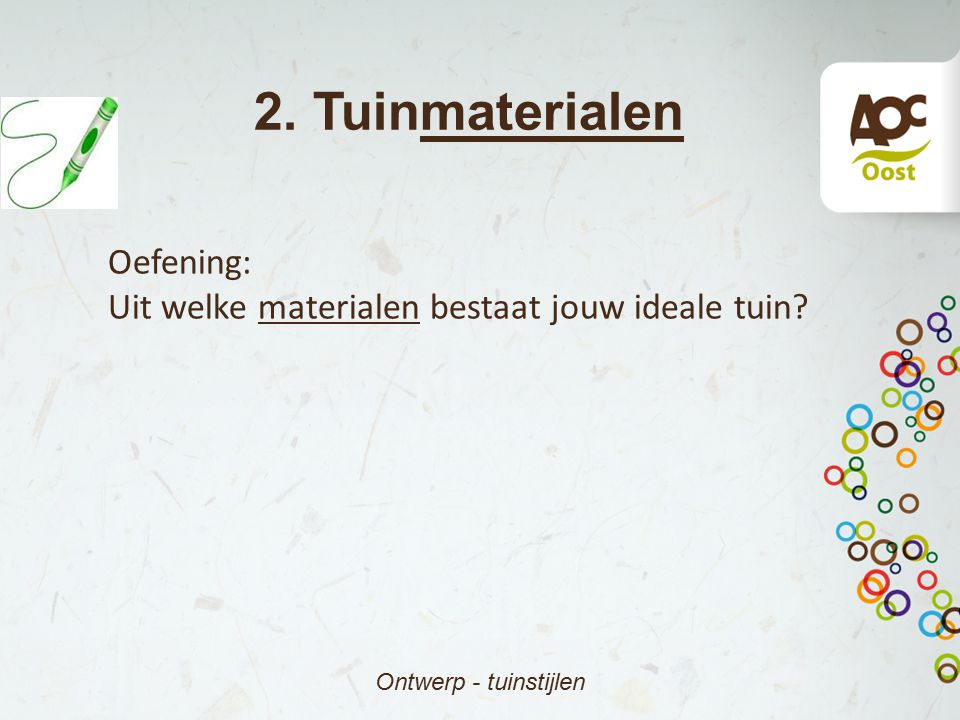 2. Tuinmaterialen Oefening: