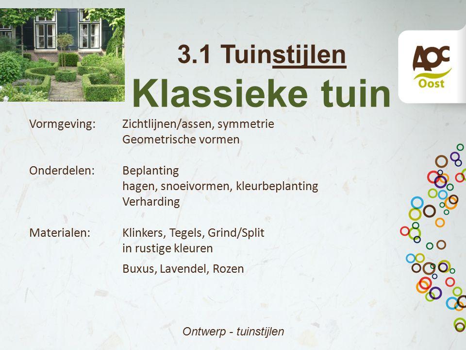 Klassieke tuin 3.1 Tuinstijlen