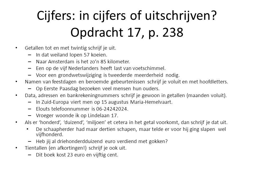 Cijfers: in cijfers of uitschrijven Opdracht 17, p. 238