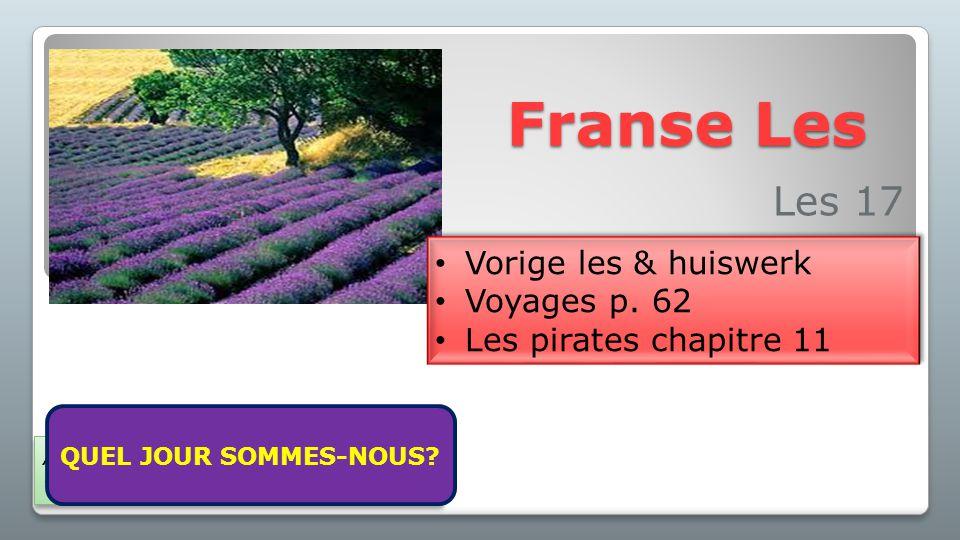 Franse Les Les 17 Vorige les & huiswerk Voyages p. 62