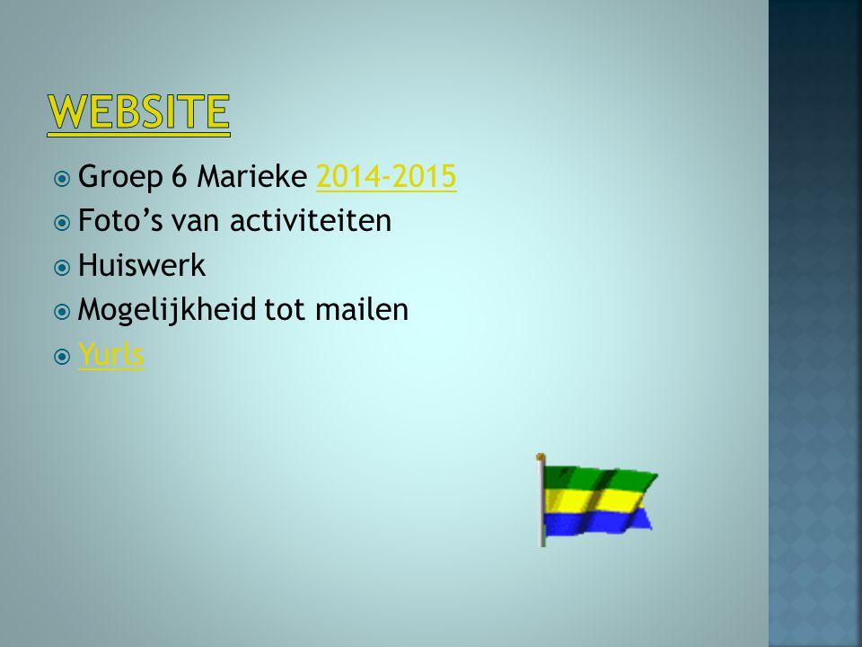 Website Groep 6 Marieke 2014-2015 Foto's van activiteiten Huiswerk