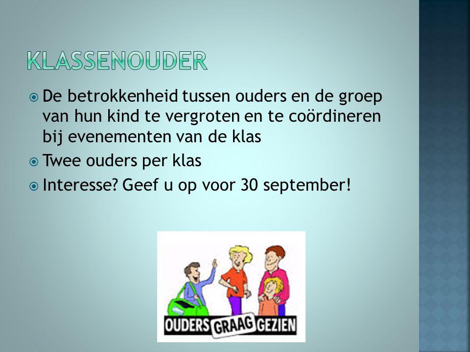 Klassenouder De betrokkenheid tussen ouders en de groep van hun kind te vergroten en te coördineren bij evenementen van de klas.