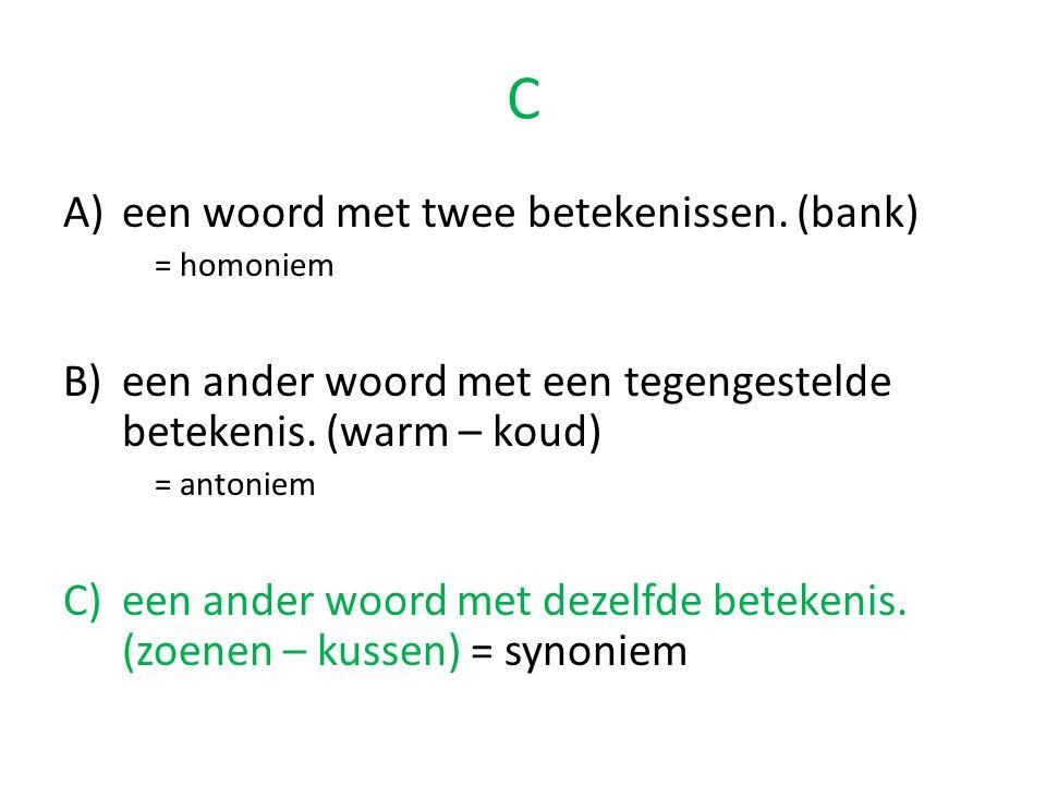 C een woord met twee betekenissen. (bank)