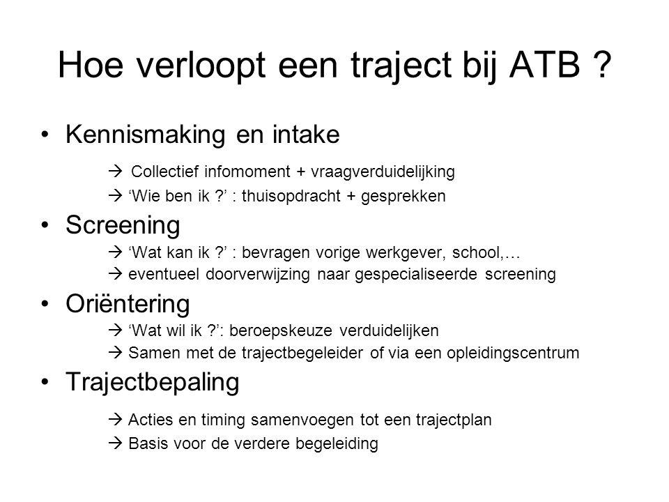 Hoe verloopt een traject bij ATB