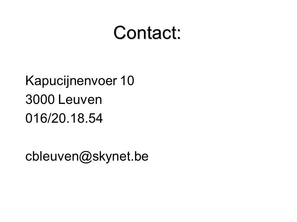 Contact: Kapucijnenvoer 10 3000 Leuven 016/20.18.54 cbleuven@skynet.be