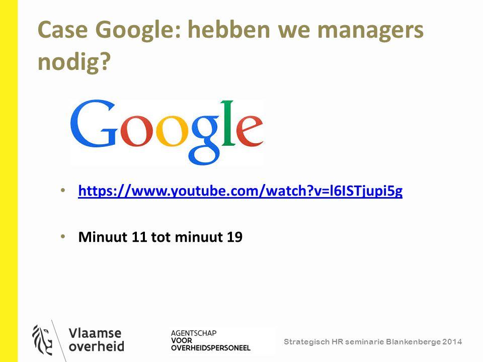 Case Google: hebben we managers nodig