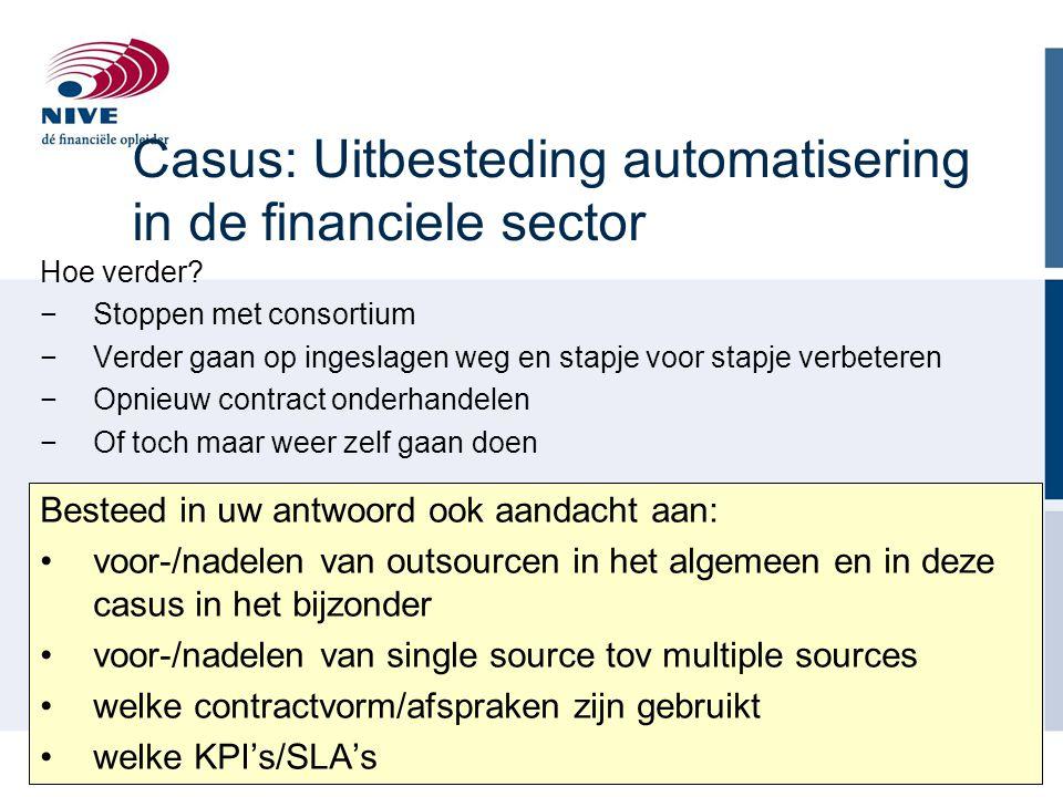 Casus: Uitbesteding automatisering in de financiele sector
