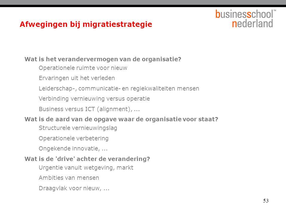 Afwegingen bij migratiestrategie