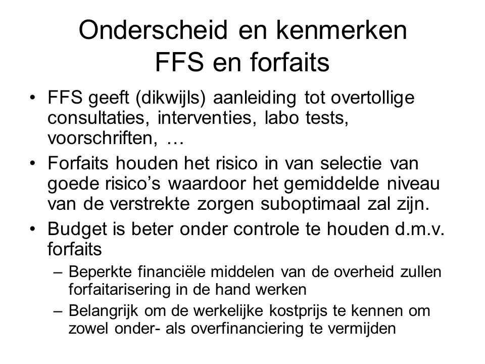 Onderscheid en kenmerken FFS en forfaits