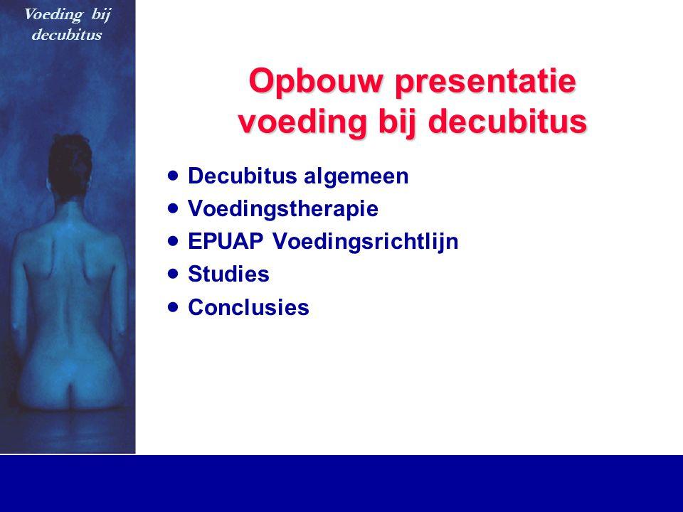 Opbouw presentatie voeding bij decubitus