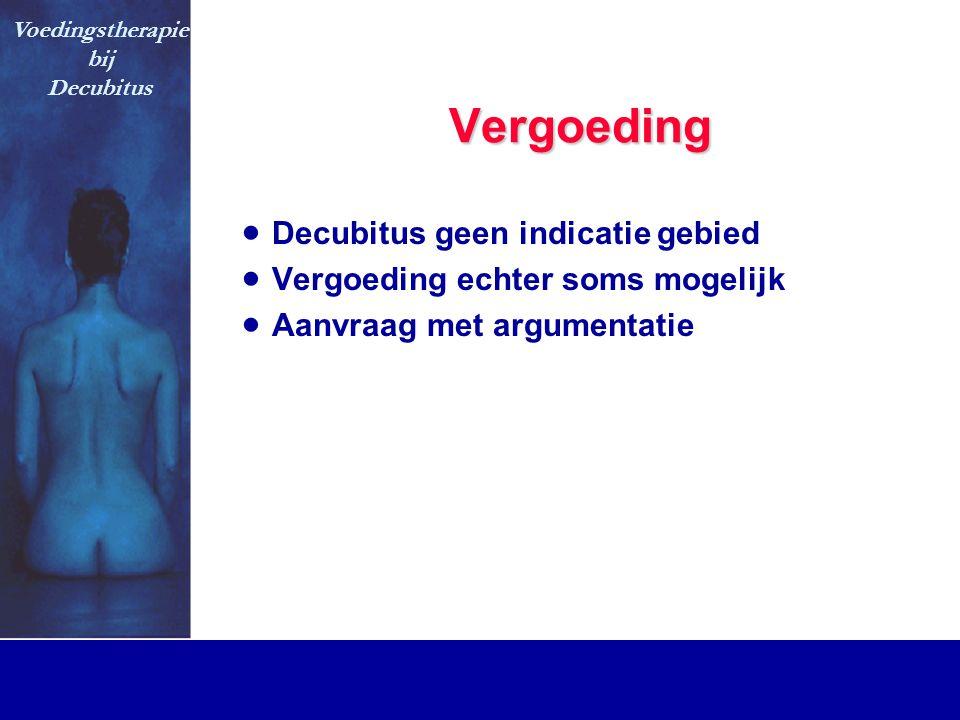 Vergoeding Decubitus geen indicatie gebied
