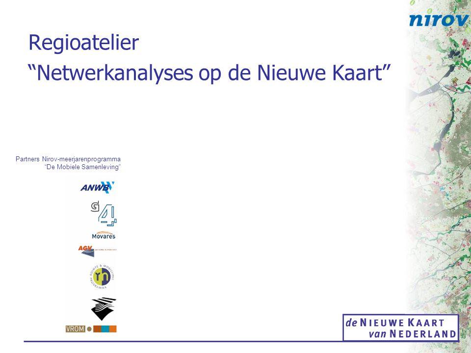 Regioatelier Netwerkanalyses op de Nieuwe Kaart